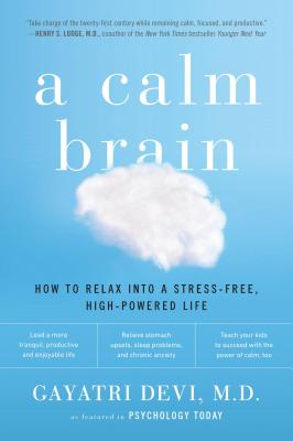 A Calm Brain By Devi, Gayatri