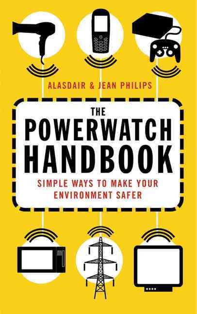 The Powerwatch Handbook By Philips, Alasdair/ Philips, Jean