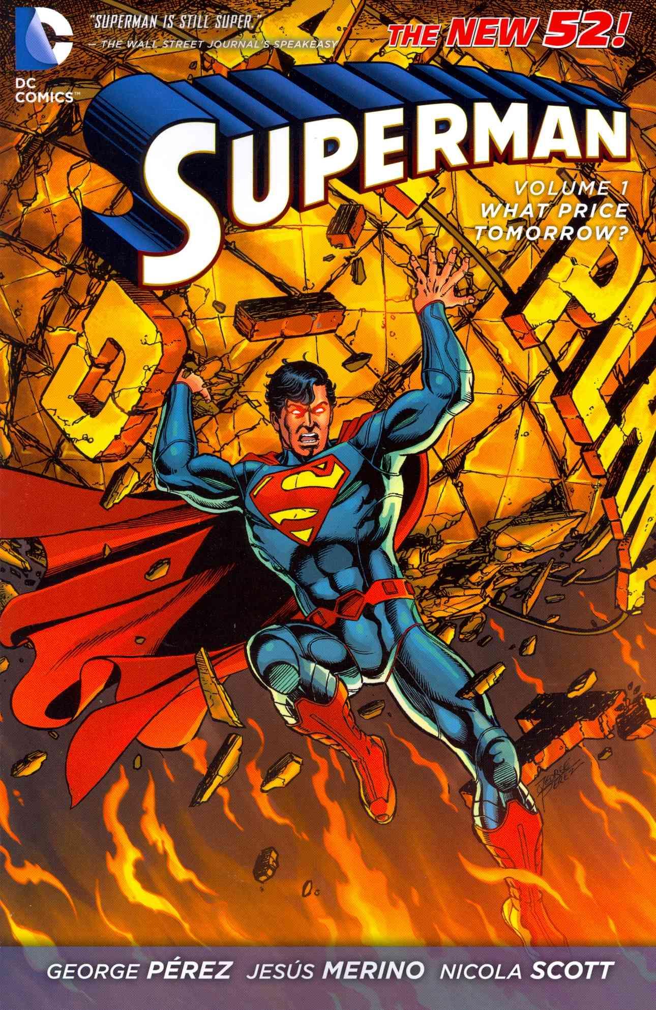 Superman 1 By Perez, George/ Scott, Nicola (ILT)/ Merino, Jesus (ILT)